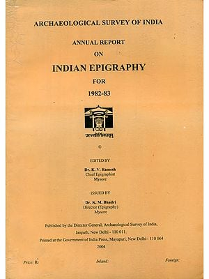 Annual Report on Indian Epigraphy for 1982-83