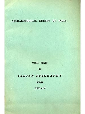 Annual Report on Indian Epigraphy (An Old and Rare Book)