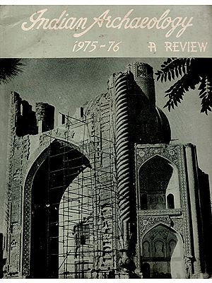 Indian Archaeology 1975-76 A Review (An Old and Rare Book)