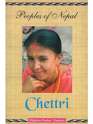 Peoples of Nepal- Chettri