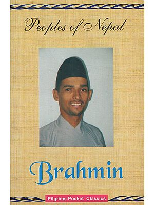 Peoples of Nepal- Brahmin