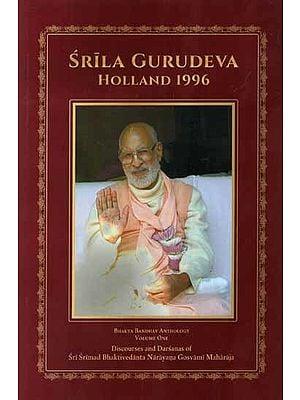 Srila Gurudeva Holland 1996