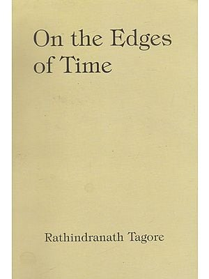 On The Edges of Time