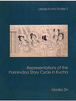 Representations of The Parinirvana Story Cycle in Kucha