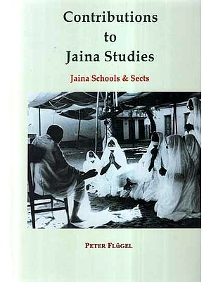 Contributions to Jaina Studies- Jaina Schools & Sects
