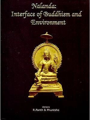 Nalanda: Interface of Buddhism and Environment