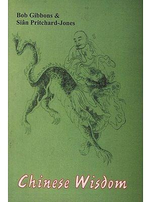 Chinese Wisdom
