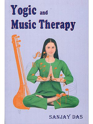 Yogic and Music Therapy