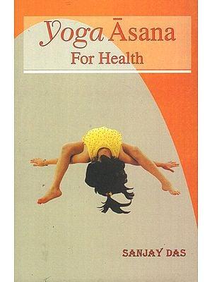 Yoga Asana for Health
