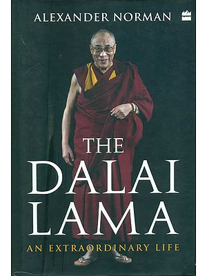 The Dalai Lama - An Extraordinary Life