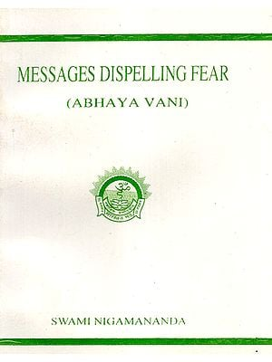Messages Dispelling Fear (Abhaya Vani)