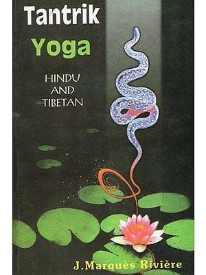 Tantrik Yoga (Hindu and Tibetan)