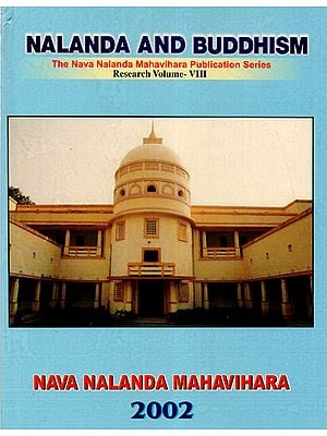 Nalanda and Buddhism Research Volume- VIII