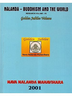 Nalanda-Buddhism and the World Research Volume- VII