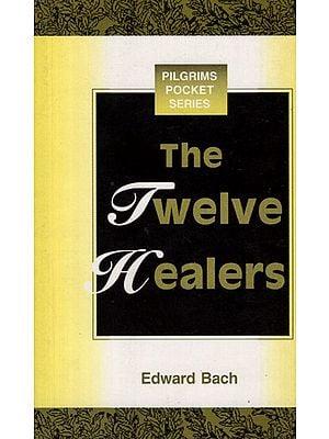 The Twelve Healers