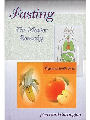 Fasting- The Master Remedy
