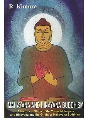 Mahayana and Hinayana Buddhism