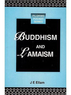 Buddhism and Lamaism