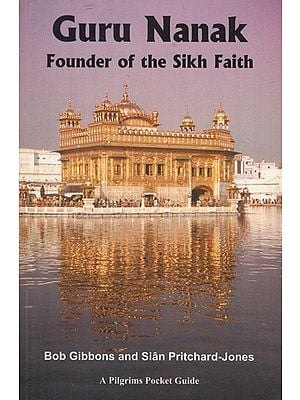 Guru Nanak- Founder of the Sikh Faith