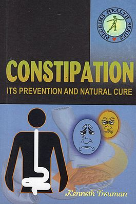 Constipation- Its Prevention and Natural Cure
