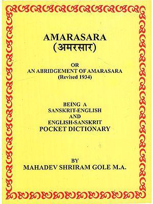 Amarasara - An Abridgement of Amarasara, Revised- 1934 (Sanskrit and English Pocket Dictionary)