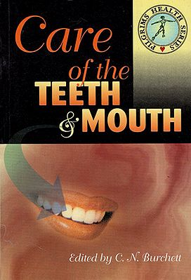 Care of the Teeth & Mouth