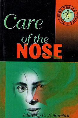 Care of the Nose