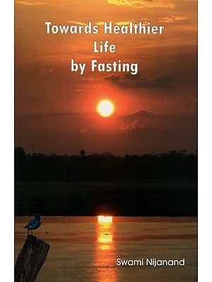 Towards Healthier Life by Fasting