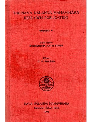 The Nava Nalanda Mahavihara Research Publication Volume-V (An Old and Rare Book)