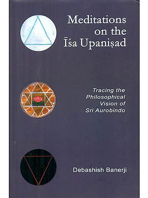 Meditations on the Isa Upanishad