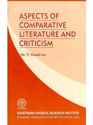 Aspects of Comparative Literature and Criticism
