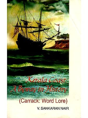Kerala Coast: A Byway in History (Carrack: Word Lore)