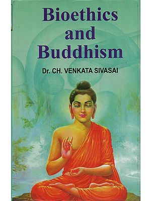Biothics and Buddhism