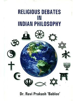 Religious Debates in Indian Philosophy