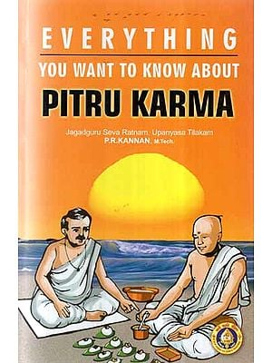 Everything You Want to Know About- Pitru Karma