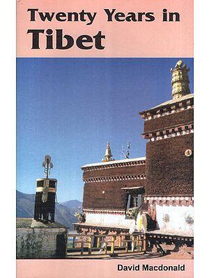 Twenty Years in Tibet