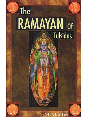 The Ramayan of Tulsidas