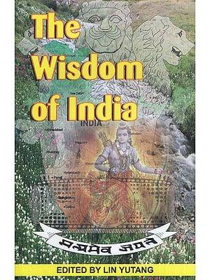 The Wisdom of India