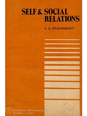 Self & Social Relations (An Old and Rare Book)