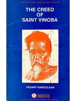 The Creed of Saint Vinoba (An Old and Rare Book)