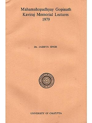 Mahamahopadhyay Gopinath Kaviraj Memorial Lectures 1979 (An Old and Rare Book)