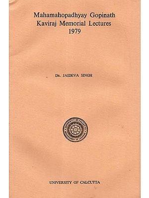 Mahamahopadhyay Gopinath Kaviraj Memorial Lectures 1979 (An Old and Rare Book)