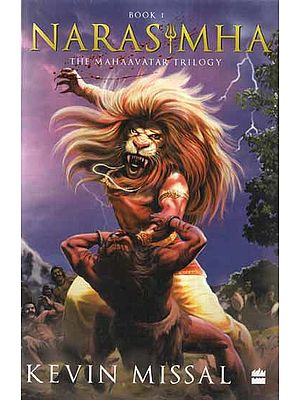 Narasimha- The Mahaavatar Trilogy Book 1