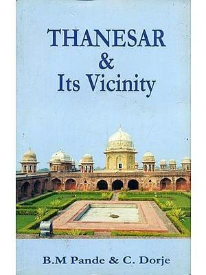 Thanesar & Its Vicinity