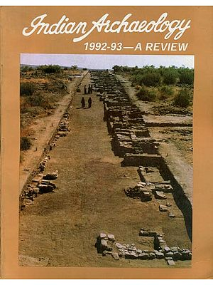 Indian Archaeology 1992-93 - A Review