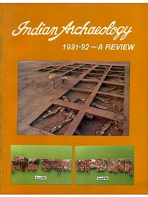 Indian Archaeology 1991-92 - A Review