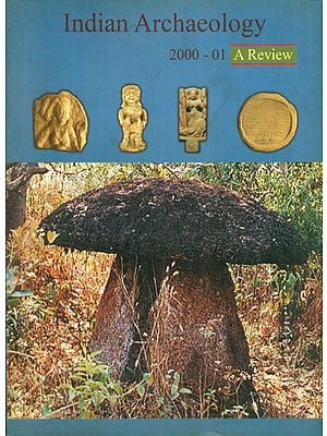Indian Archaeology 2000-01 - A Review (An Old and Rare Book)