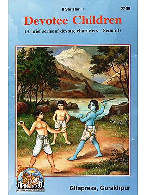 Devotee Children (A Brief Series of Devotee Characters- Section-I)