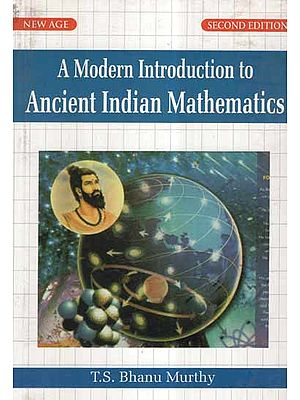A Modern Introduction to Ancient Indian Mathematics