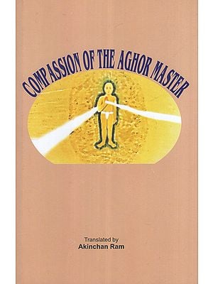 Compassion of the Aghor Master